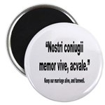 Latin Marriage Alive Quote Magnet