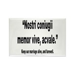 Latin Marriage Alive Quote Rectangle Magnet (10 pa
