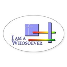 I am a Whosoever Oval Sticker (10 pk)