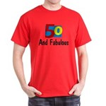 Fifty and Fabulous Dark T-Shirt
