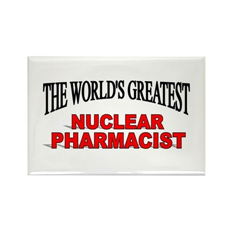 """The World's Greatest Nuclear Pharmacist"" Rectangl"