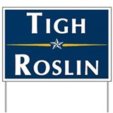 Tigh / Roslin 2008 Yard Sign