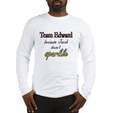 Team Edward Because Jacob doe Long Sleeve T-Shirt