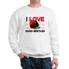 I Love Dung Beetles Sweatshirt