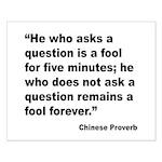 No Foolish Question Proverb Small Poster