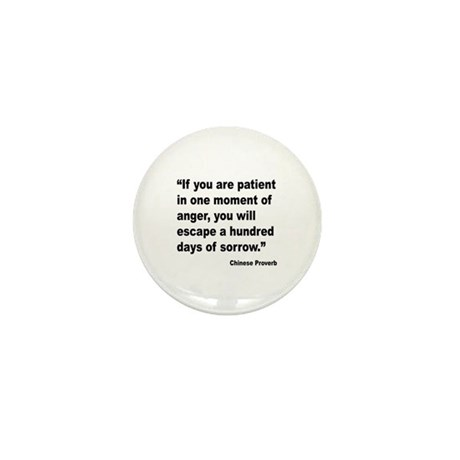 Patient Anger Sorrow Proverb Mini Button