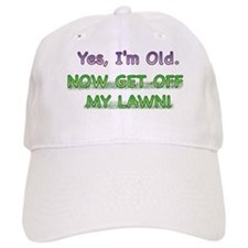Get Off My Lawn! Baseball Cap