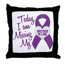 Missing My Brother-In-Law 1 PURPLE Throw Pillow