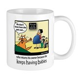 Keeps Having Babies Mug