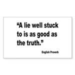 Lies and Truth English Proverb Rectangle Sticker