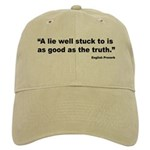 Lies and Truth English Proverb Cap