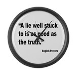 Lies and Truth English Proverb Large Wall Clock