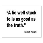 Lies and Truth English Proverb Small Poster
