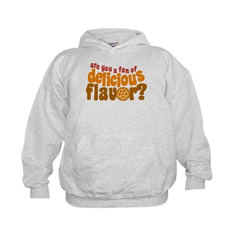 Are You a Fan of Delicious Flavor? Kids Hoodie
