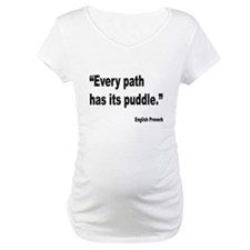 Every Path English Proverb (Front) Shirt