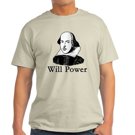 William Shakespeare WILL POWER Light T-Shirt