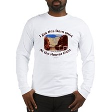 Got this Dam shirt Long Sleeve T-Shirt