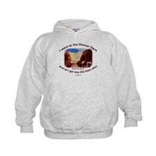 All I got... Dam Shirt Hoodie