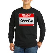 Hello my name is Kristin T