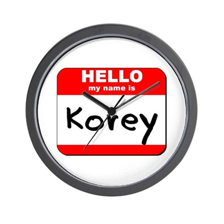 Hello my name is Korey Wall Clock