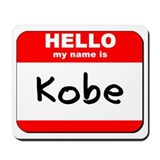 Hello my name is Kobe Mousepad