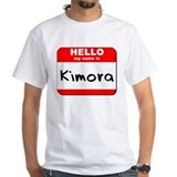 Hello my name is Kimora Shirt