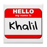 Hello my name is Khalil Tile Coaster