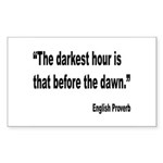 Darkest Hour Before Dawn Proverb Sticker (Rectangl