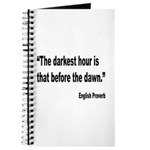 Darkest Hour Before Dawn Proverb Journal