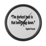 Darkest Hour Before Dawn Proverb Large Wall Clock