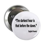 Darkest Hour Before Dawn Proverb 2.25