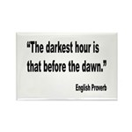 Darkest Hour Before Dawn Proverb Rectangle Magnet