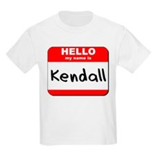 Hello my name is Kendall T-Shirt