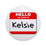 Hello my name is Kelsie Ornament (Round)
