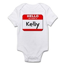 Hello my name is Kelly Infant Bodysuit