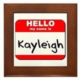 Hello my name is Kayleigh Framed Tile
