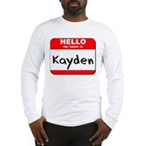 Hello my name is Kayden Long Sleeve T-Shirt