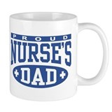 Proud Nurse's Dad Small Mug