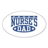 Proud Nurse's Dad Oval Decal