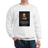 William Shakespeare Quote Sweatshirt