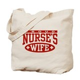 Proud Nurse's Wife Tote Bag
