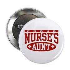 "Proud Nurse's Aunt 2.25"" Button"