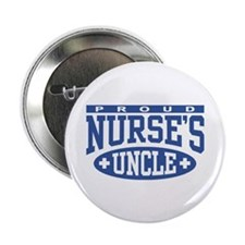 "Proud Nurse's Uncle 2.25"" Button"