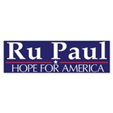 Ru Paul: Hope For America Bumper Bumper Sticker