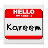 Hello my name is Kareem Tile Coaster