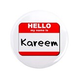 "Hello my name is Kareem 3.5"" Button"