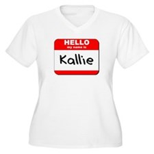 Hello my name is Kallie T-Shirt