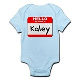 Hello my name is Kaley Onesie