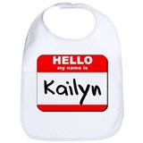 Hello my name is Kailyn Bib