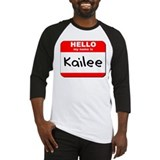 Hello my name is Kailee Baseball Jersey